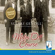 Miles off Course: The Rowland Sinclair Series, Book 3 Audiobook by Sulari Gentill Narrated by Rupert Degas