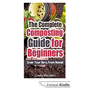 The Complete Composting Guide for Beginners (English Edition)