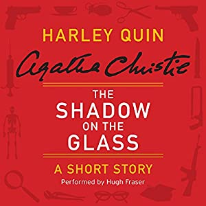 The Shadow on the Glass Audiobook