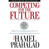 Competing for the Futureby Gary Hamel