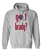 Got Brady? New England Fan Wear Sweatshirt Hoodie