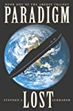 img - for Paradigm Lost: Book 1 of the Argosy Trilogy book / textbook / text book