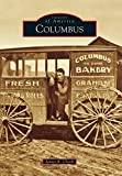 img - for Columbus (Images of America) book / textbook / text book