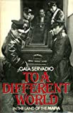 To a different world: In the land of the Mafia