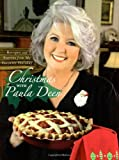 img - for Christmas with Paula Deen: Recipes and Stories from My Favorite Holiday book / textbook / text book