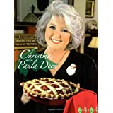 Christmas with Paula Deen: Recipes and Stories from My Favorite Holiday ~ Paula Deen