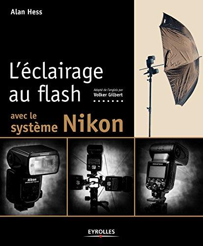 L'éclairage au flash avec le système Nikon