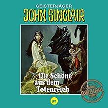 Die Schöne aus dem Totenreich (John Sinclair - Tonstudio Braun Klassiker 52) Hörspiel von Jason Dark Gesprochen von:  div.