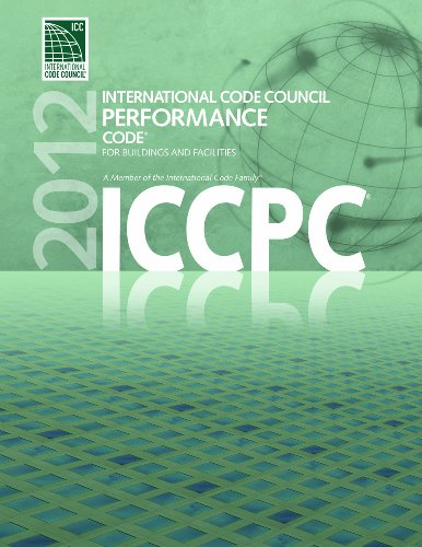 2012 ICC Performance Code for Buildings and Facilities (International Code Council Series)