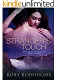 A Stranger's Touch (Passionate Strangers Book 1)