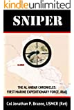 Sniper (The Al Anbar Chronicles: First Marine Expeditionar Book 3)