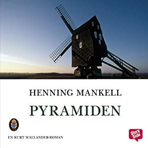 Pyramiden [The Pyramid] | [Henning Mankell]