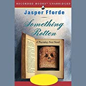 Something Rotten: A Thursday Next Novel | Jasper Fforde
