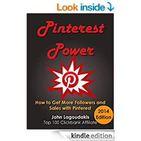 Pinterest Power: How to Get More Followers and Sales with Pinterest