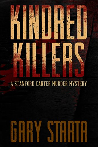 Book: Kindred Killers - A Stanford Carter Murder Mystery by Gary Starta