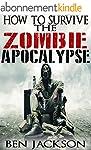 How To Survive The Zombie Apocalypse:...