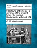 img - for Fitzalleyne of Berkeley: a romance of the present times / by Bernard Blackmantle. Volume 2 of 2 book / textbook / text book