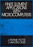 img - for Finite Element Applications With Microcomputers book / textbook / text book