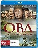 Oba: The Last Samurai [Blu-ray]