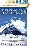 Surfing the Himalayas: A Spiritual Ad...