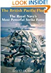 The British Pacific Fleet: The Royal...