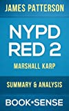 NYPD Red 2: by James Patterson & Marshall Karp | Summary & Analysis