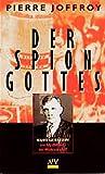 img - for Der Spion Gottes. Kurt Gerstein - ein SS- Offizier im Widerstand? book / textbook / text book
