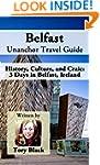 Belfast Unanchor Travel Guide - Histo...