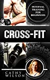 Cross-Fit: Crossfit: Crossfit Training: Crossfit Books (Crossfit and Paleo) (English Edition)