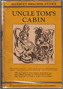 Uncle tom 39 s cabin harriet beecher stowe james daugherty for Uncle tom s cabin first edition value