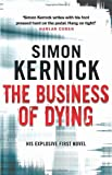 Simon Kernick The Business Of Dying