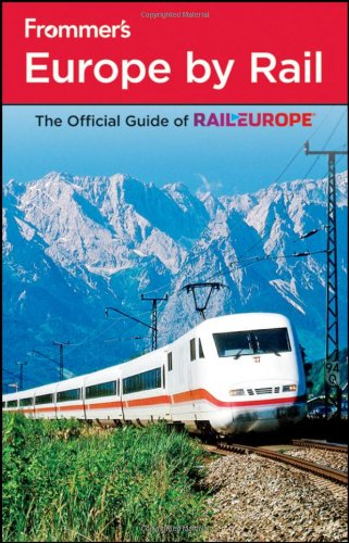 Frommer's Europe by Rail (Frommer's Complete Guides)