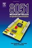 echange, troc David Calcutt, Frederick Cowan, Hassan Parchizadeh - 8051 Microcontroller: An Applications-Based Introduction