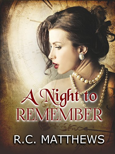 A Night To Remember by R.C. Matthews