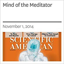 Mind of the Meditator Periodical by Matthieu Ricard, Antoine Lutz, Richard J. Davidson Narrated by Mark Moran