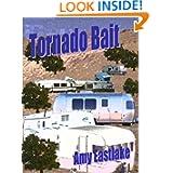 Tornado Bait: A Texas Trailer Park Mystery (Texas Trailer Park Mysteries)