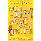 51dCBXmh1xL. SL160 OU01 SS160  Men Are In Bars, Women Want a Big Penis ...and Other Myths About Dating (Kindle Edition)