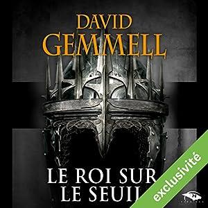 Le Roi sur le Seuil Audiobook