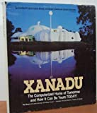 img - for Xanadu: The Computerized Home of Tomorrow and How It Can Be Yours Today! book / textbook / text book