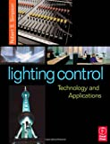 Lighting Control: Technology and Applications