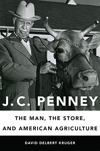j-c-penney-the-man-the-store-and-american-agriculture
