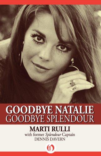Goodbye Natalie, Goodbye Splendour PDF