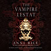 The Vampire Lestat: The Vampire Chronicles, Book 2 | Anne Rice