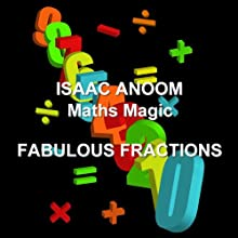 Maths Magic: Fabulous Fractions Audiobook by Isaac Anoom Narrated by Isaac Anoom