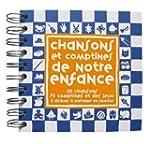 Chansons et Comptines de notre Enfanc...