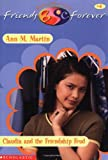 Claudia's Friendship Feud (Baby-Sitters Club Friends Forever #4) (0590523317) by Martin, Ann M.
