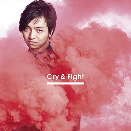 【Amazon.co.jp】Cry & Fight(CD+DVD)(Choreo Video盤)(オリジナル特典A付)