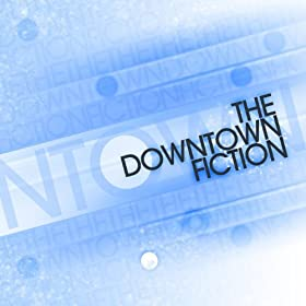 The Downtown Fiction - EP