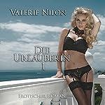 Die Urlauberin: Erotischer Roman | Valerie Nilon