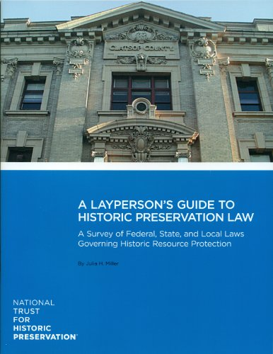 A Layperson's Guide to Preservation Law: Federal, State,...
